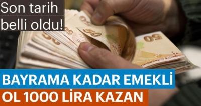 Bayrama Kadar Emekli Ol, İkramiyeyi Kazan