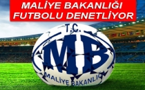 Maliye Bakanlığı Futbolu Denetliyor